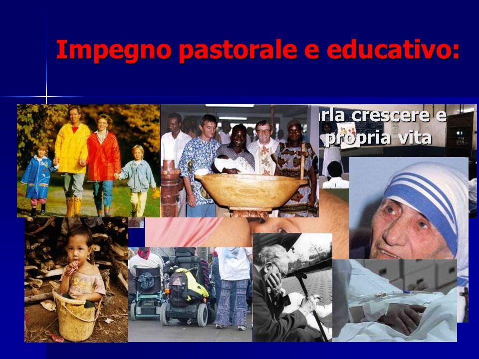 Impegno pastorale e educativo: