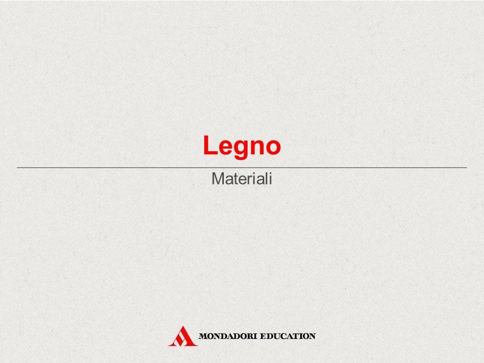 Legno Materiali *