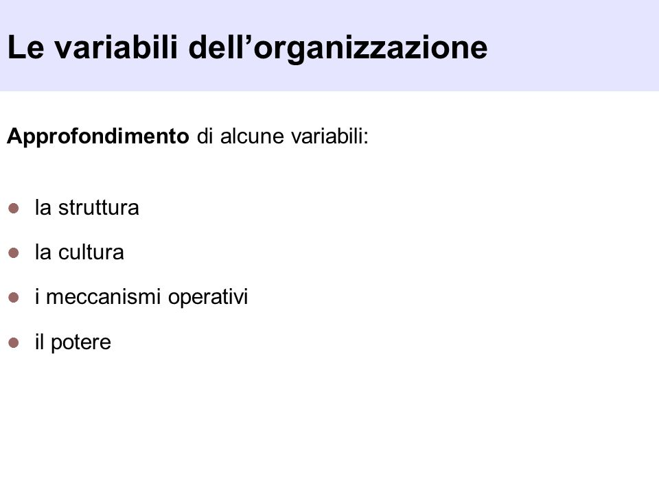 Le variabili dell'organizzazione