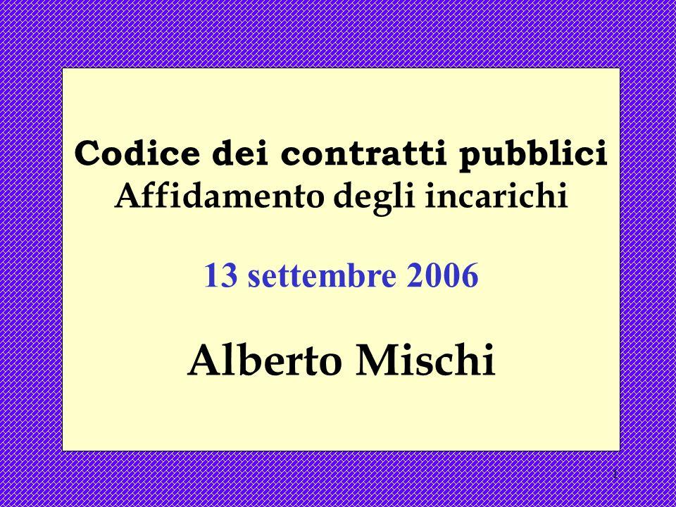 Codice dei contratti pubblici Affidamento degli incarichi
