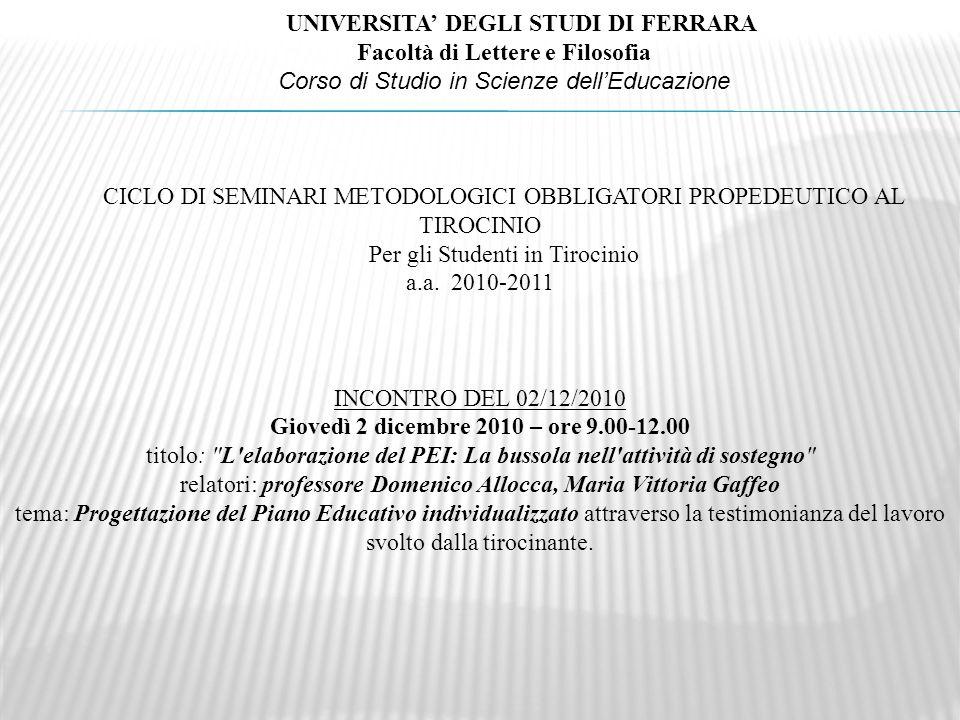 UNIVERSITA' DEGLI STUDI DI FERRARA Facoltà di Lettere e Filosofia