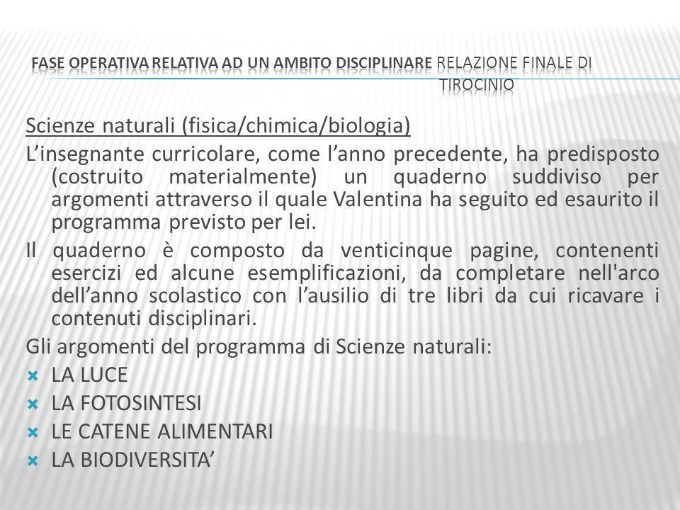 Scienze naturali (fisica/chimica/biologia)