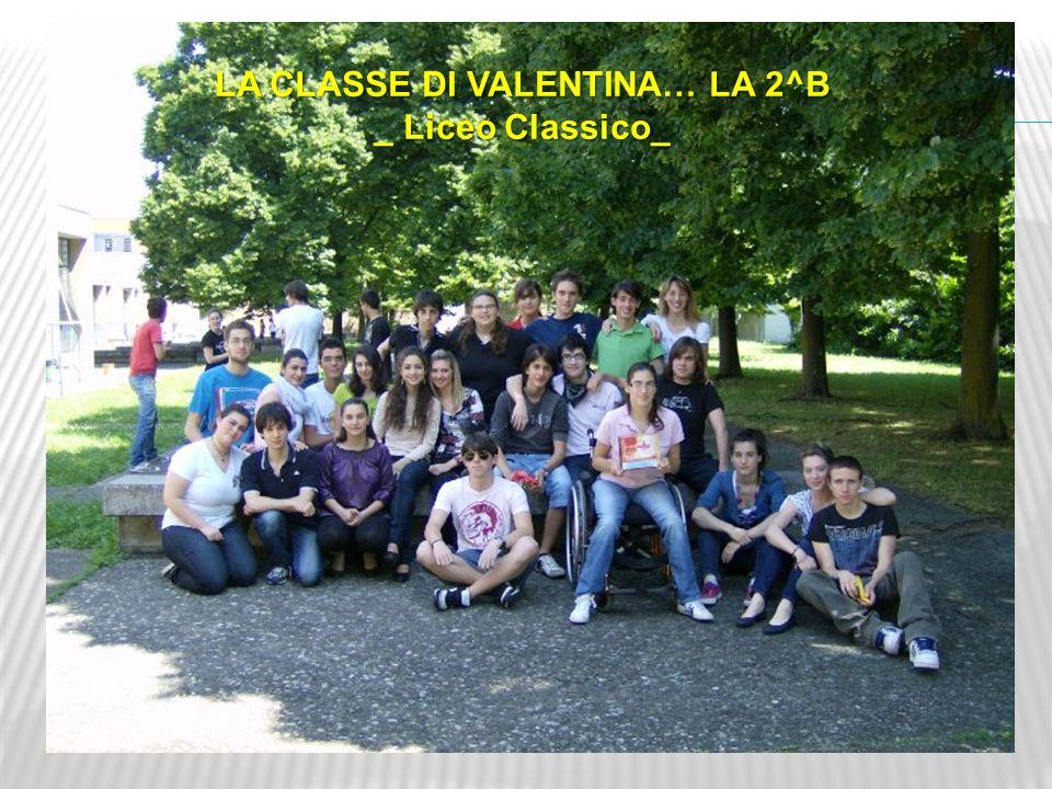 LA CLASSE DI VALENTINA… LA 2^B