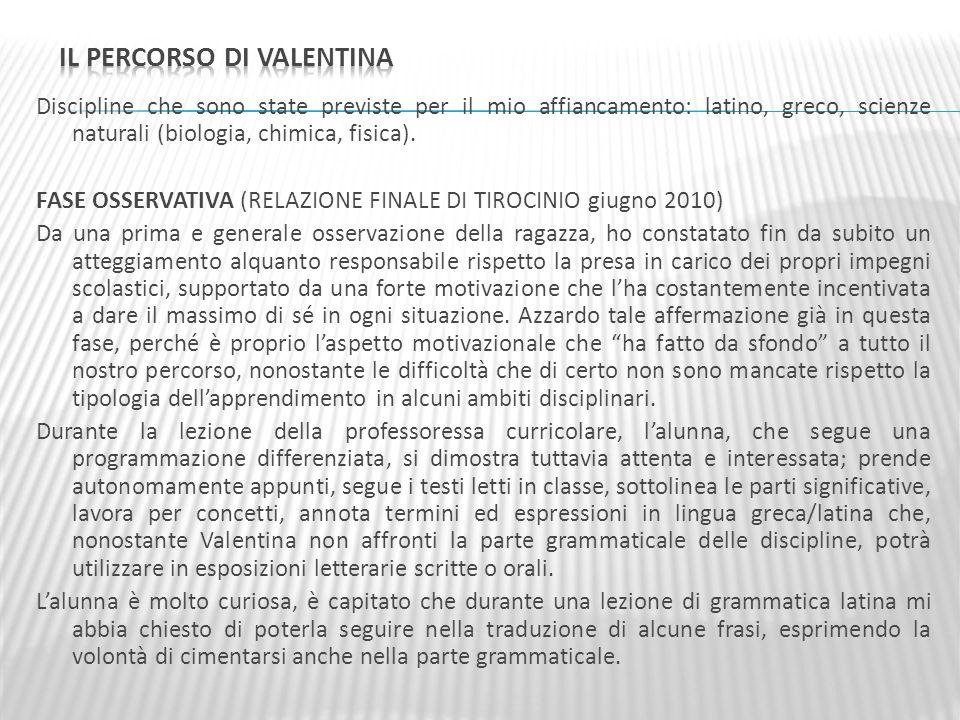 Il percorso di Valentina