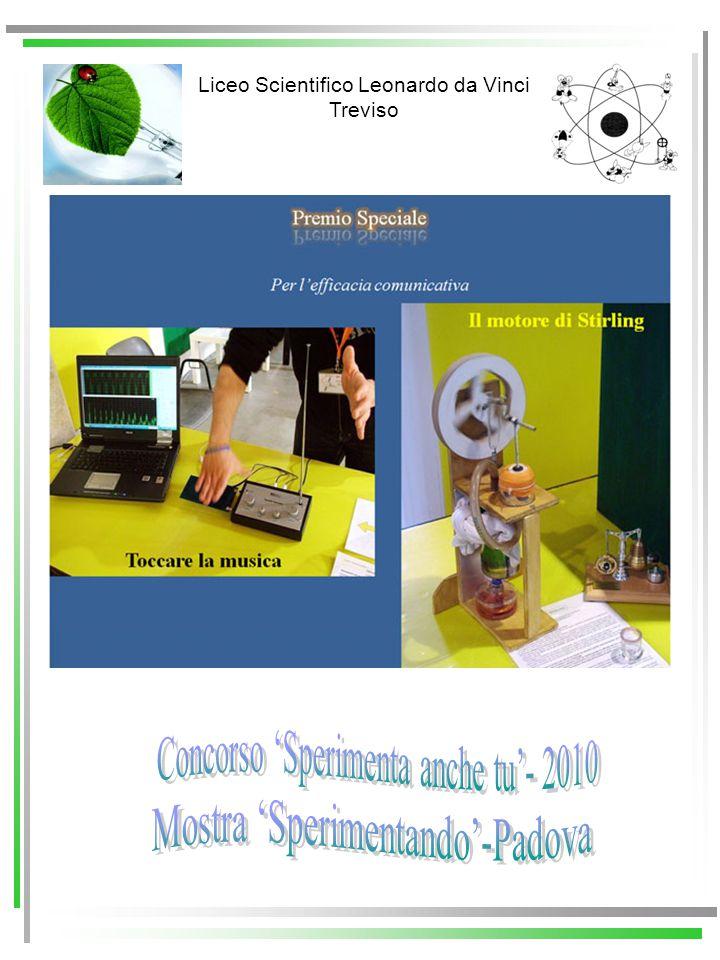 Concorso 'Sperimenta anche tu'- 2010 Mostra 'Sperimentando'-Padova