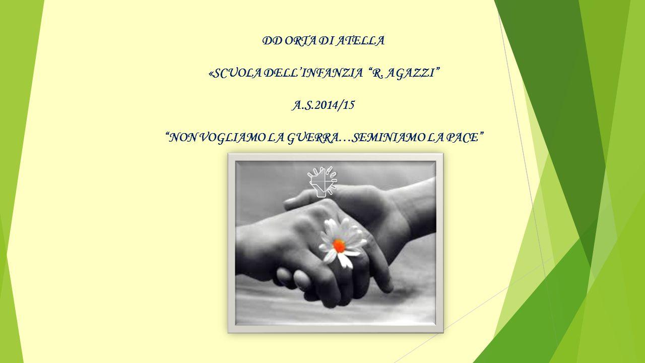 DD ORTA DI ATELLA «sCUOLA DELL'INFANZIA R. AGAZZI A. S