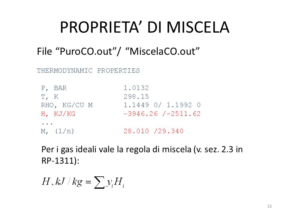PROPRIETA' DI MISCELA File PuroCO.out / MiscelaCO.out