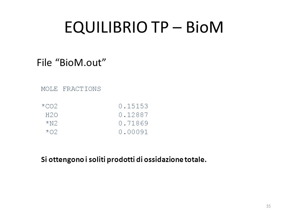 EQUILIBRIO TP – BioM File BioM.out
