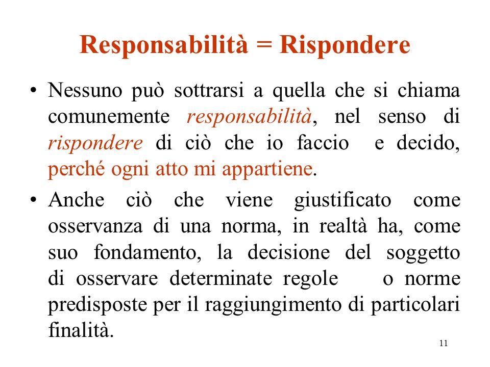 Responsabilità = Rispondere