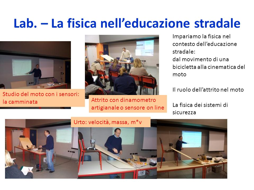 Lab. – La fisica nell'educazione stradale