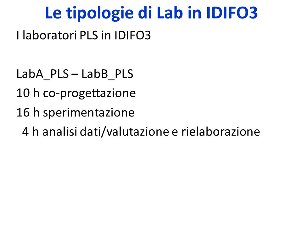 Le tipologie di Lab in IDIFO3