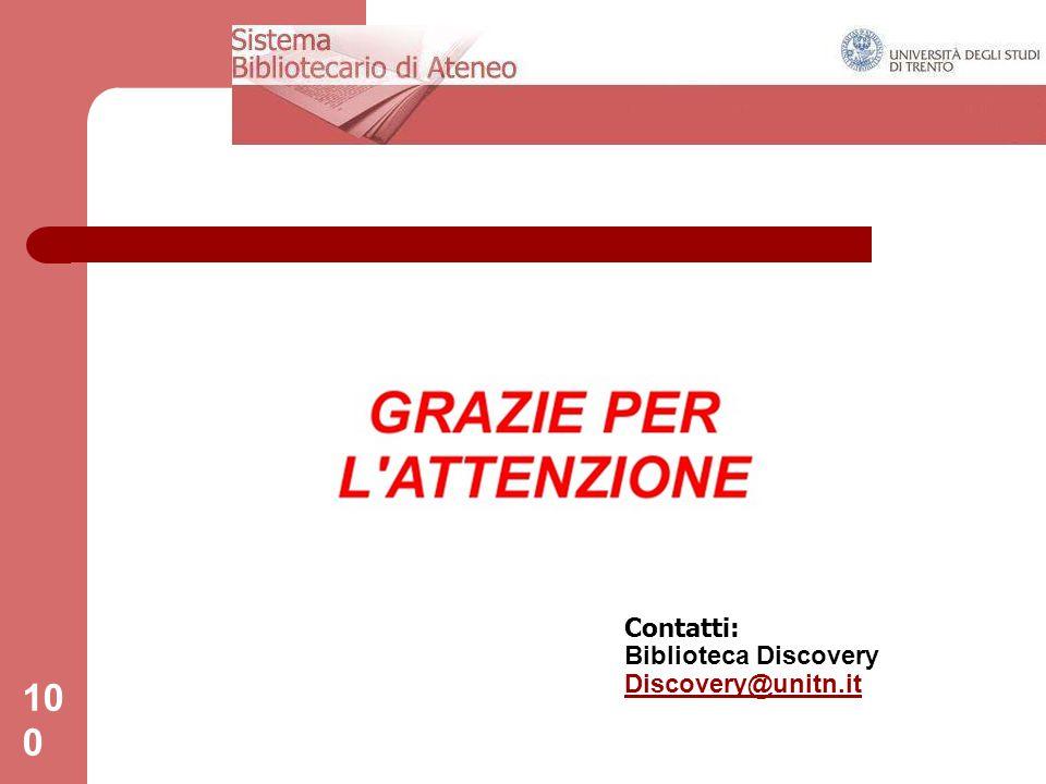 Contatti: Biblioteca Discovery Discovery@unitn.it