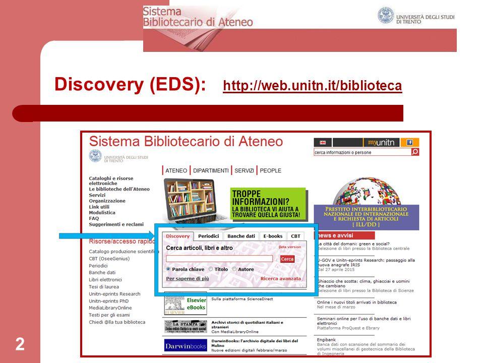 Discovery (EDS): http://web.unitn.it/biblioteca