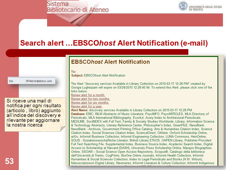 Search alert …EBSCOhost Alert Notification (e-mail)