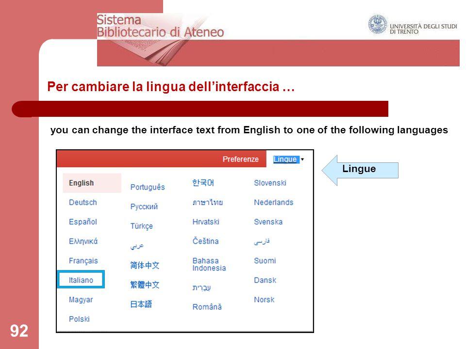 Per cambiare la lingua dell'interfaccia …