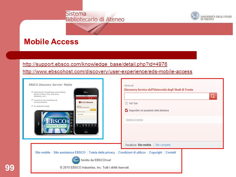 Mobile Access http://support.ebsco.com/knowledge_base/detail.php id=4976.