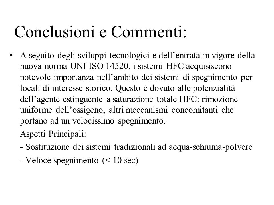 Conclusioni e Commenti: