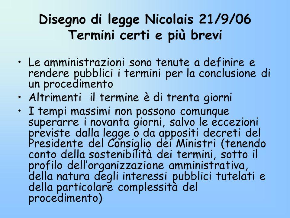 Disegno di legge Nicolais 21/9/06 Termini certi e più brevi