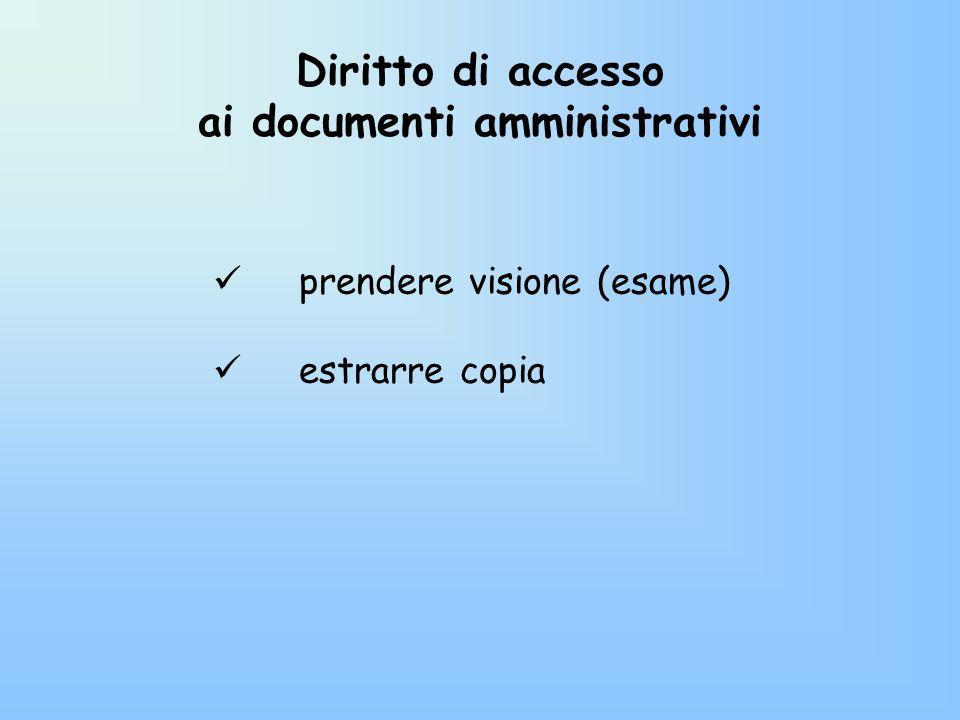 Diritto di accesso ai documenti amministrativi