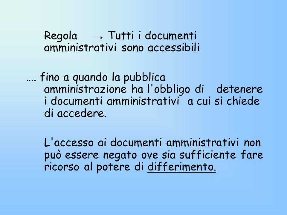 Regola Tutti i documenti amministrativi sono accessibili