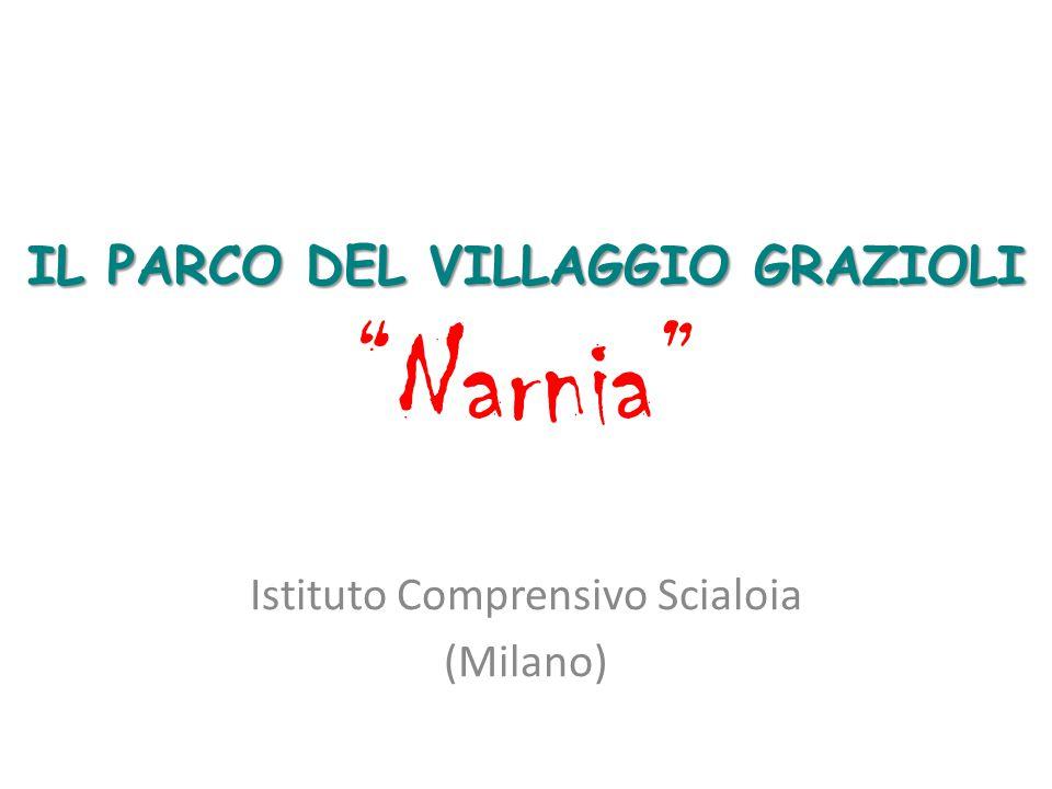 IL PARCO DEL VILLAGGIO GRAZIOLI Narnia