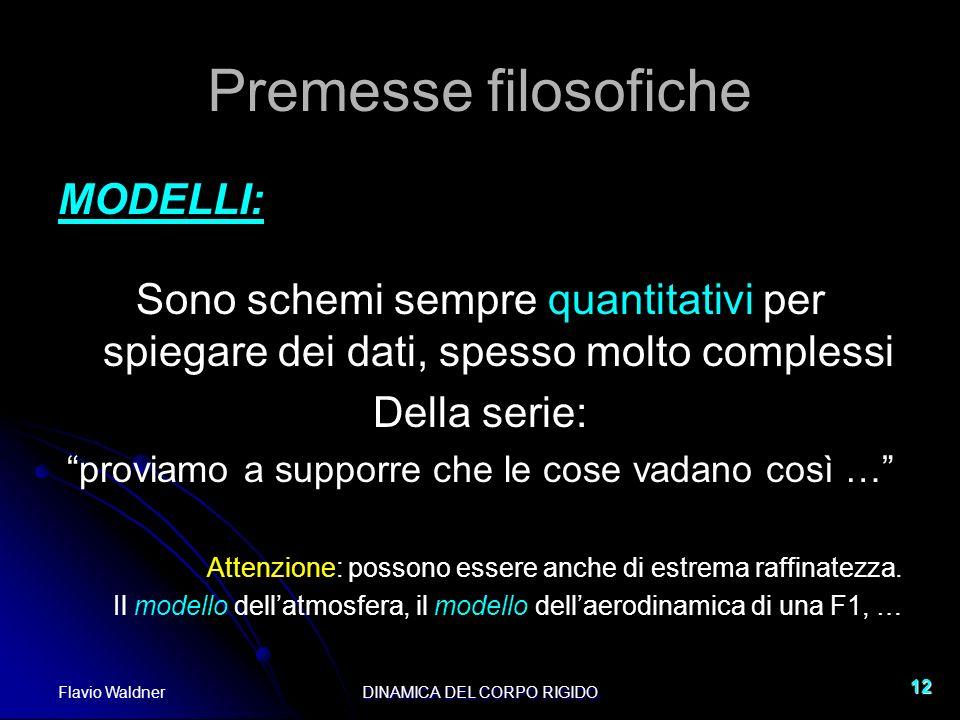 Premesse filosofiche MODELLI: