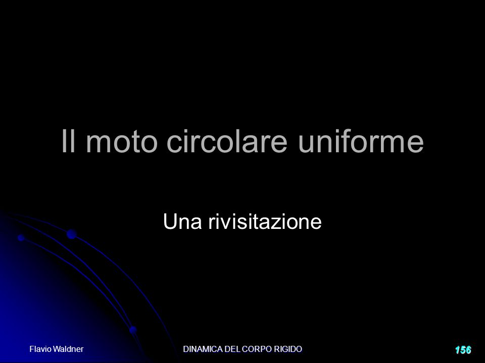 Il moto circolare uniforme