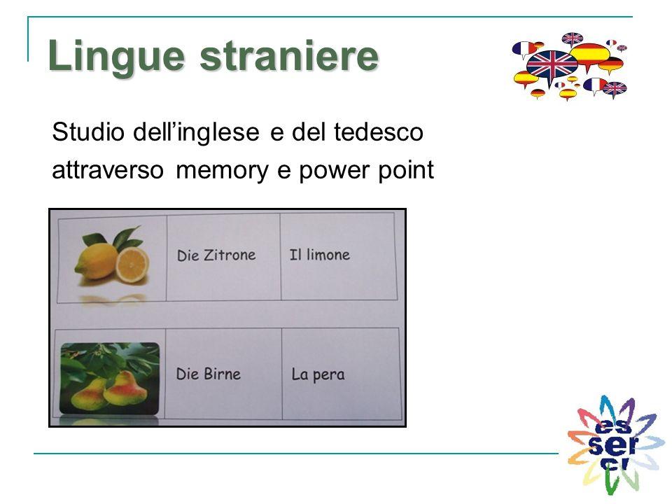 Lingue straniere Studio dell'inglese e del tedesco