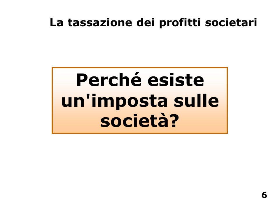Perché esiste un imposta sulle società