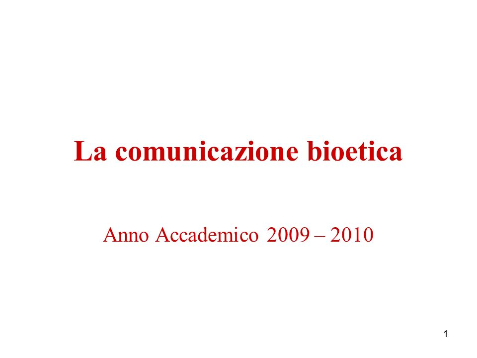 La comunicazione bioetica