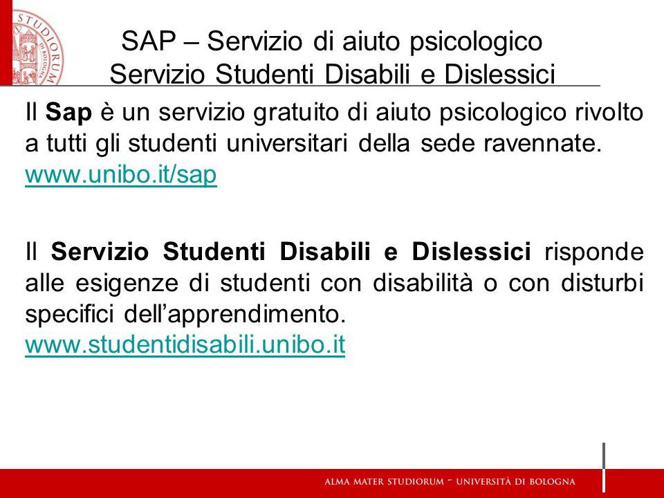 SAP – Servizio di aiuto psicologico Servizio Studenti Disabili e Dislessici