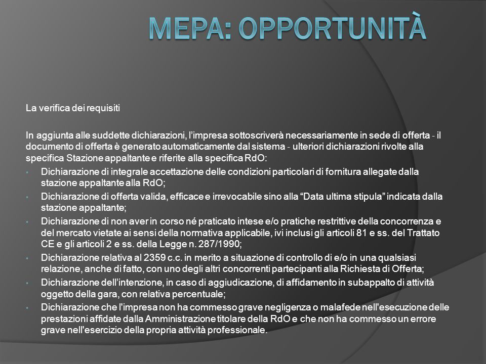 Mepa: opportunità La verifica dei requisiti
