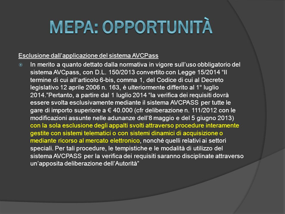Mepa: opportunità Esclusione dall'applicazione del sistema AVCPass