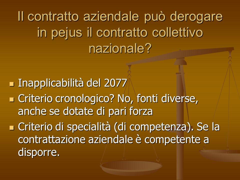 Il contratto aziendale può derogare in pejus il contratto collettivo nazionale