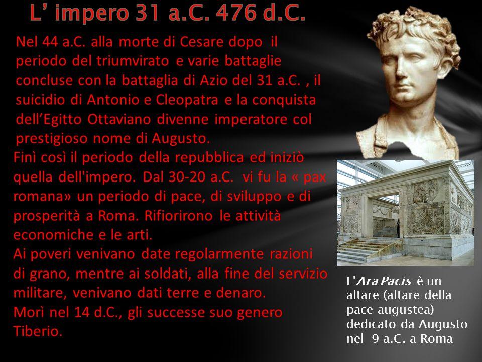 L' impero 31 a.C. 476 d.C.