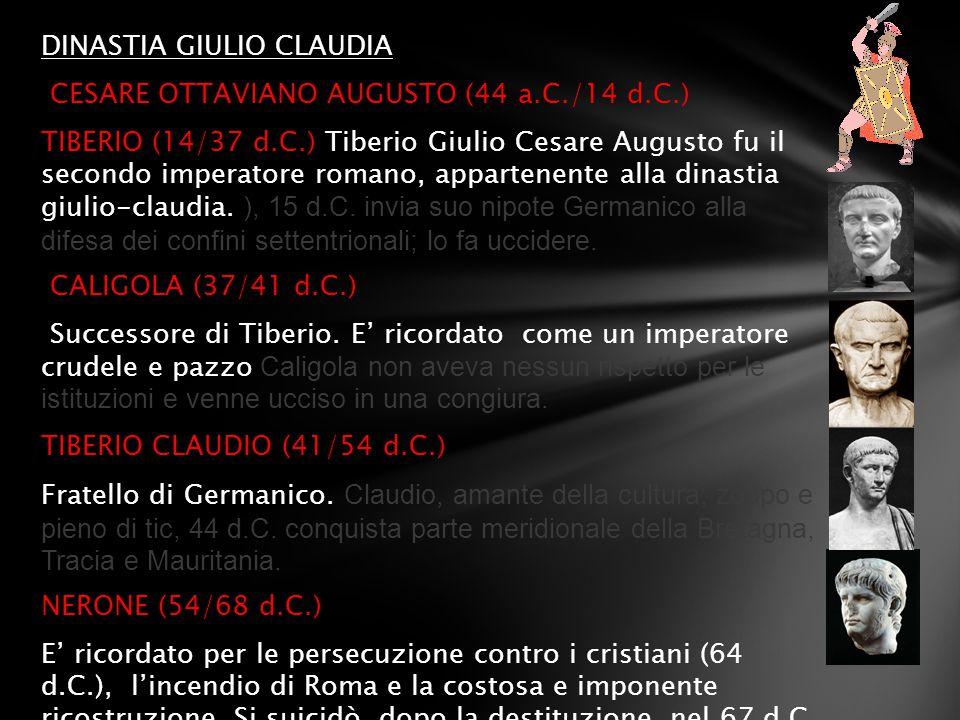DINASTIA GIULIO CLAUDIA CESARE OTTAVIANO AUGUSTO (44 a. C. /14 d. C