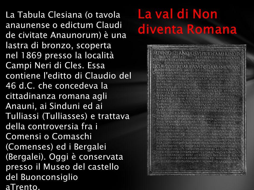 La val di Non diventa Romana