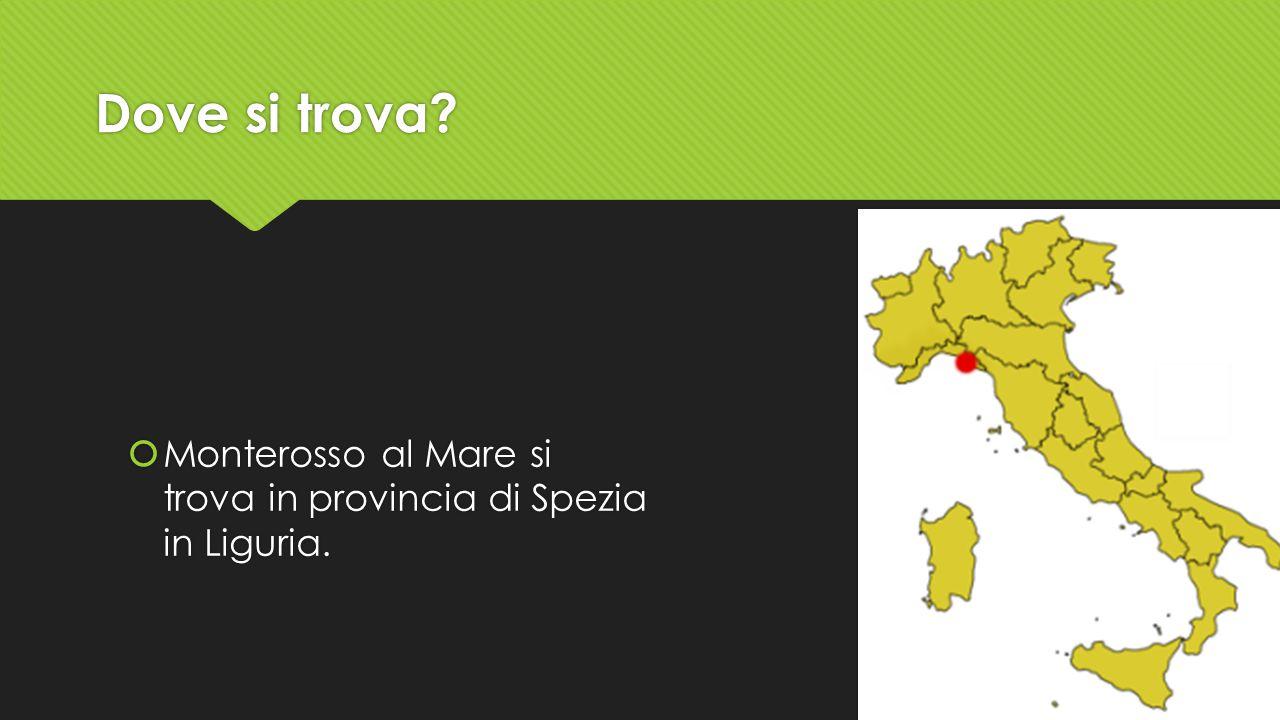 Dove si trova Monterosso al Mare si trova in provincia di Spezia in Liguria.