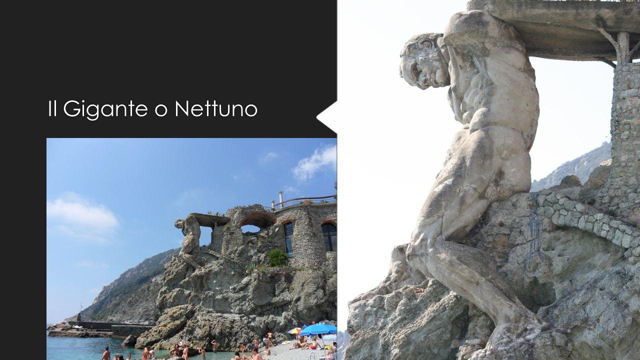 Il Gigante o Nettuno Al termine della spiaggia di Fegina, sono i resti di una grande statua di quatordici metri alto per 1700 quintal di peso .