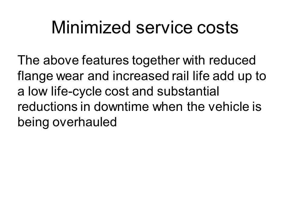 Minimized service costs