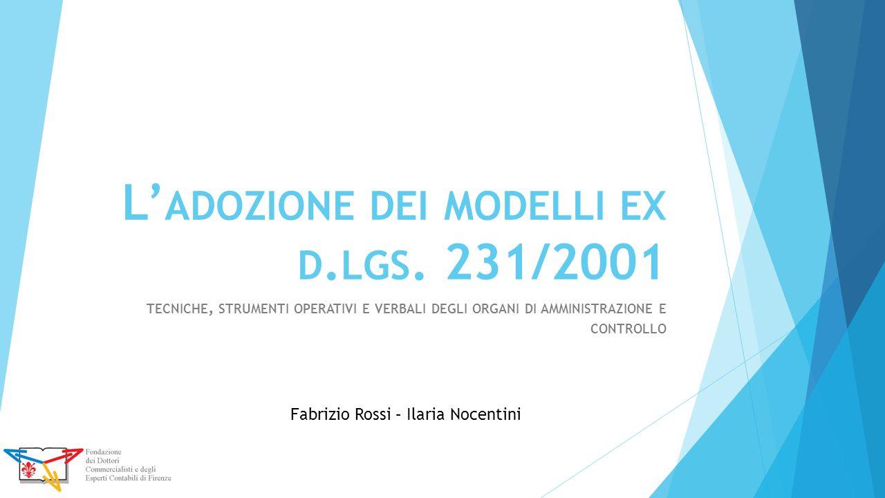 L'adozione dei modelli ex d.lgs. 231/2001