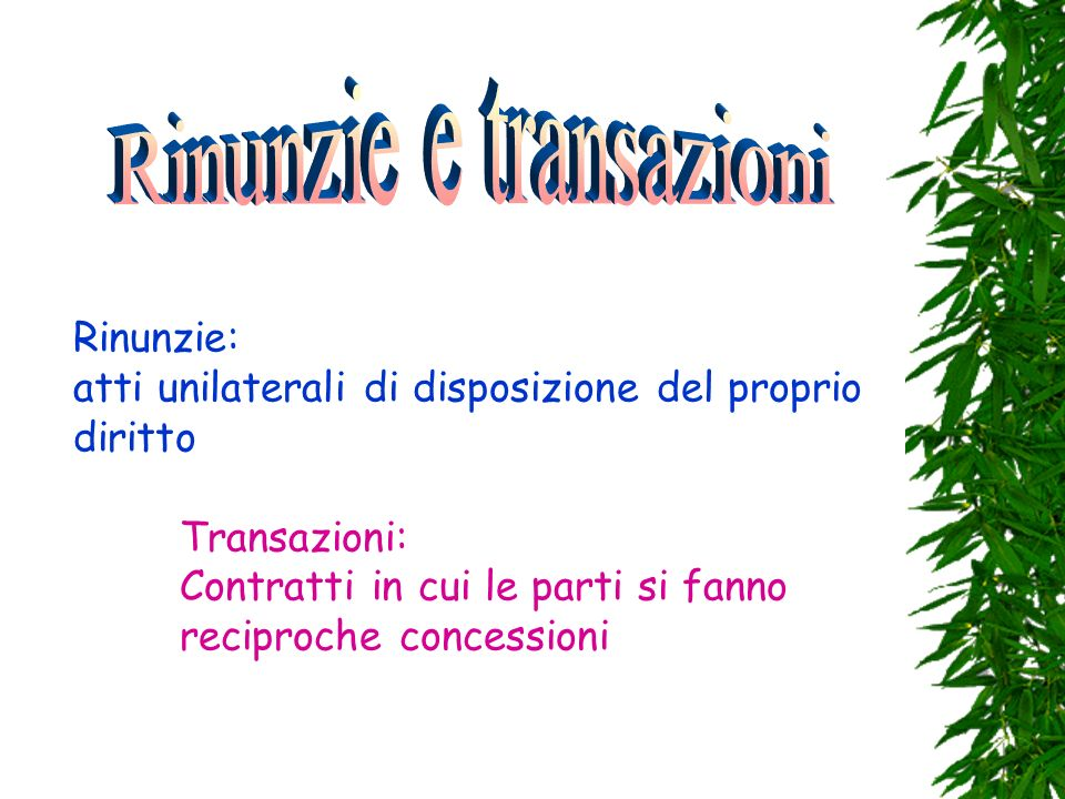 Rinunzie e transazioni