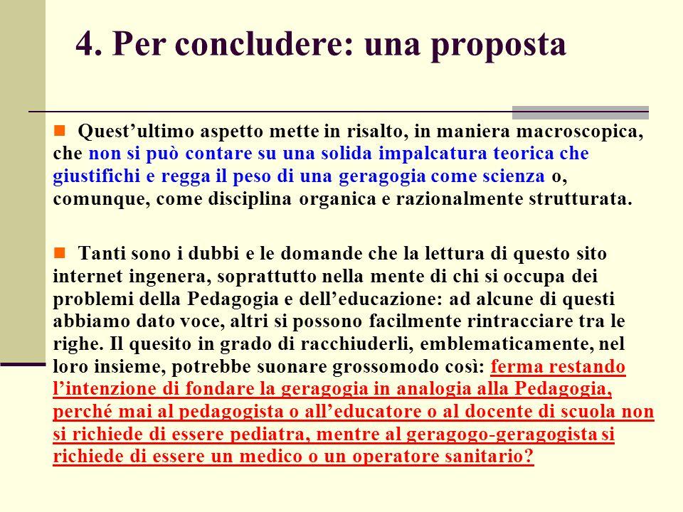 4. Per concludere: una proposta