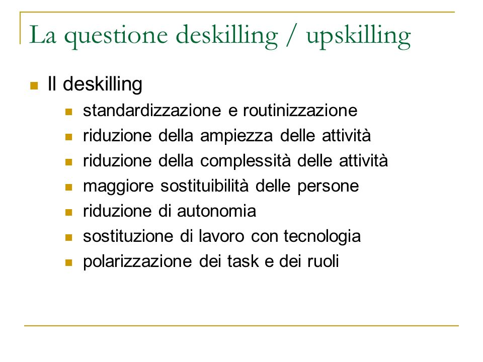 La questione deskilling / upskilling