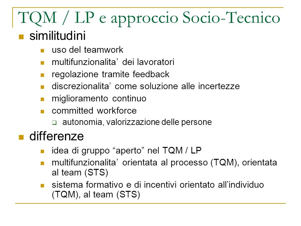 TQM / LP e approccio Socio-Tecnico