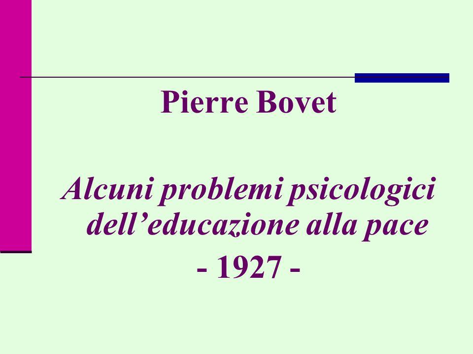 Alcuni problemi psicologici dell'educazione alla pace
