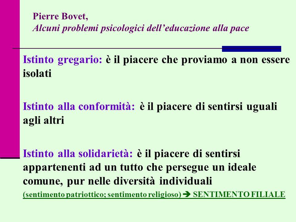 Pierre Bovet, Alcuni problemi psicologici dell'educazione alla pace