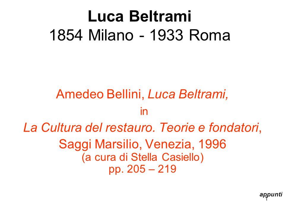 Luca Beltrami 1854 Milano - 1933 Roma