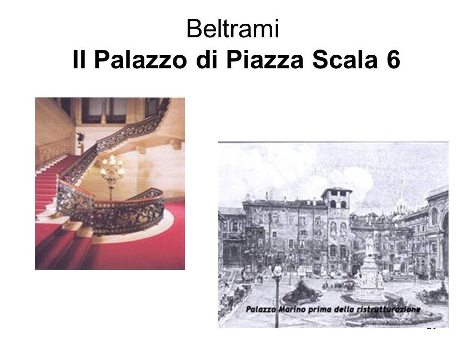 Beltrami Il Palazzo di Piazza Scala 6