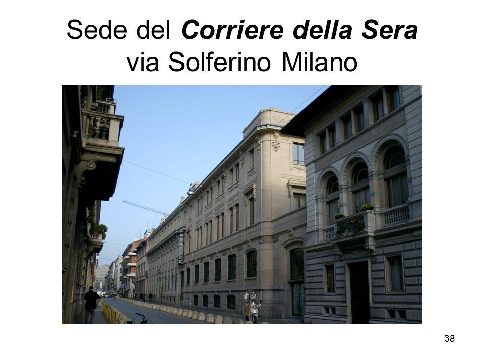 Sede del Corriere della Sera via Solferino Milano